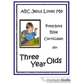 preschool 3 year old curriculum abcjesuslovesme preschool curriculum for 3 year olds 836