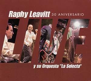 Leavitt y su Orquesta - La Selecta - 30 Aniversario - Amazon.com Music