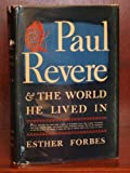 Image of Paul Revere: The World He Lived In