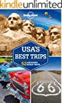 Lonely Planet USA's Best Trips (Trave...