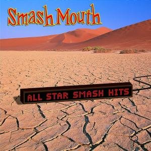 Smash Mouth - All-Star Smash Hits - Zortam Music
