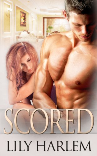Scored (Sexy Sporting Romance) by Lily Harlem