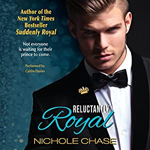 Royal Series, Book 3 - Nichole Chase