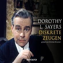 Diskrete Zeugen Hörbuch von Dorothy L. Sayers Gesprochen von: Christian Brückner