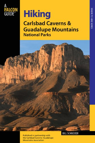 Hiking Carlsbad Caverns & Guadalupe Mountains National Parks, 2nd (Regional Hiking Series)