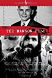 The Manson File: Charles Manson as revealed in letters, photos, stories, songs, art, testimony and documents. (1936239361) by Parfrey, Adam