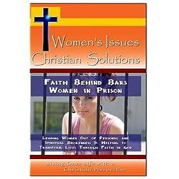 Faith Behind Bars Women in Prison - Helping to Transform Lives through Faith in God