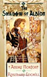 The Shadow of Albion (Carolus Rex, Bk 1) (0312864272) by Norton, Andre