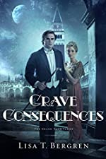 Grave Consequences: A Novel (Grand Tour Series Book 2)