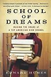 School of Dreams: Making the Grade at a Top American High School