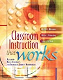 Classroom Instruction That Works: Research-Based Strategies for Increasing Student Achievement (0871205041) by Robert J. Marzano