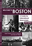 img - for Welcome to Boston, A Guide for International Newcomers book / textbook / text book