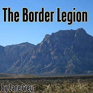 The Border Legion Audiobook