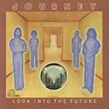 Look Into The Future by Journey [Music CD]