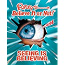 Ripley's Believe It or Not! Seeing Is Believing!