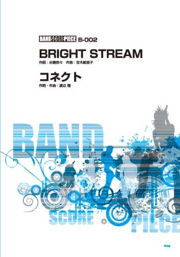 バンドスコア・ピース BRIGHT STREAM Song by 水樹奈々 【ピース番号:B-002】  (バンド・スコア・ピース) (楽譜) 水樹奈々 吉木絵里子 ケイ・エム・ピー