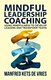 img - for Mindful Leadership Coaching: Journeys into the Interior (INSEAD Business Press) book / textbook / text book