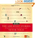 The Greatest Stories Never Told: 100...