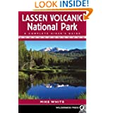 Lassen Volcanic National Park: A Complete Hiker's Guide