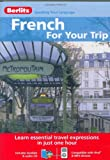French for Your Trip (English and French Edition)