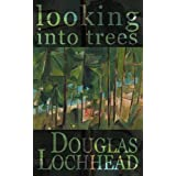 Looking Into Treesby Douglas Lochhead