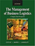 img - for Management of Business Logistics: A Supply Chain Perspective book / textbook / text book