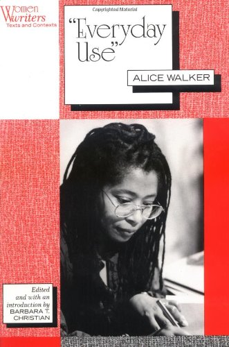 a critical analysis of alice walkers everyday use In alice walker's story 'everyday use,' sisters dee and maggie view their heritage through very different lenses, separating entitlement from devotion an analysis of 'everyday use' by alice walker search the site go.