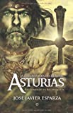 La Gran aventura del reino de Asturias (Historia (la Esfera))