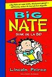 """Afficher """"Big Nate n° 4<br /> Star de la BD"""""""