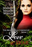 Love & War (The Arcadia Falls Chronicles)