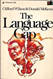 The Language Gap (0310357713) by Wilson, Clifford