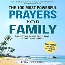 The 100 Most Powerful Prayers for Family Audiobook by Toby Peterson Narrated by John Gabriel