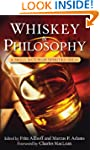 Whiskey and Philosophy: A Small Batch...