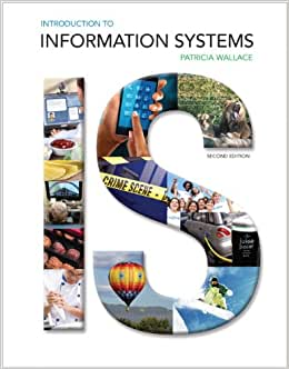 Introduction To Information Systems Plus 2014 MyMISLab With Pearson EText -- Access Card Package (2nd Edition)