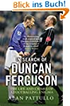 In Search of Duncan Ferguson: The Lif...