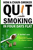 James N Hamilton How a chain smoker quit smoking in four days flat