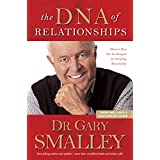 The DNA of Relationships ~ Gary Smalley
