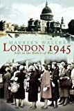 London 1945: Life in the Debris of War (031233804X) by Waller, Maureen