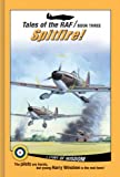 img - for Spitfire! (Tales of the RAF) book / textbook / text book