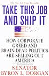 Take This Job and Ship It: How Corpor...