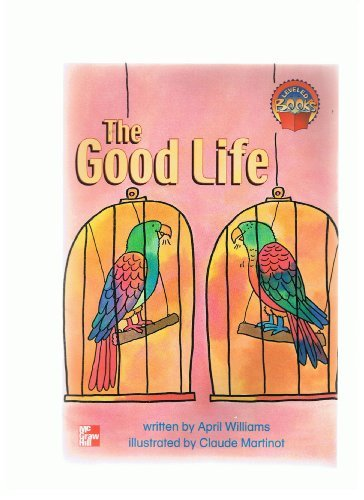The Good Life (Leveled Books) PDF