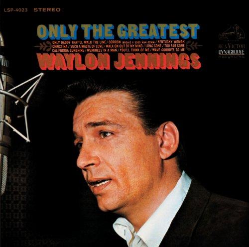 WAYLON JENNINGS - Only the Greatest - Zortam Music