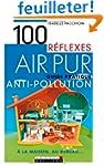 Air pur : Guide pratique antipollutio...