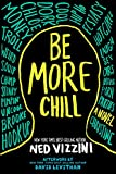 img - for Be More Chill book / textbook / text book