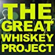 The Great Whiskey Project - Live in Concert