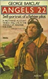 img - for Angels 22: A self-portrait of a fighter pilot book / textbook / text book