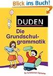 Duden - Die Grundschulgrammatik: So f...