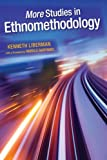 More Studies in Ethnomethodology (SUNY series in the Philosophy of the Social Sciences)