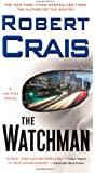 The Watchman: A Joe Pike Novel