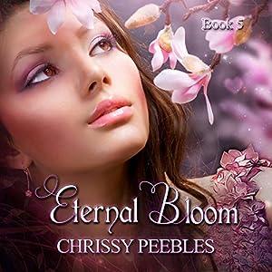 Eternal Bloom Audiobook